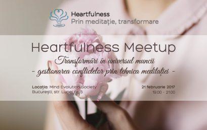 Hearfulness Meetup – Gestionarea conflictelor prin tehnica meditatiei
